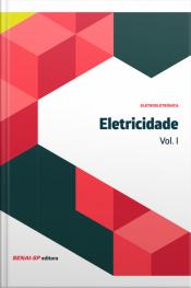 Eletricidade Vol. I