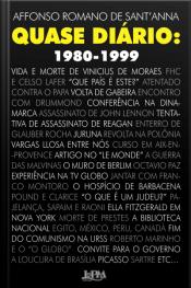 Quase Diário: 1980-1999