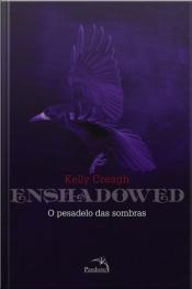 Enshadowed: O Pesadelo Das Sombras