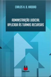 Administração Judicial Aplicada Às Turmas Recursais