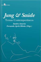 Jung & Saúde: Temas Contemporâneos