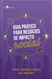 Guia Prático Para Negócios De Impacto Social