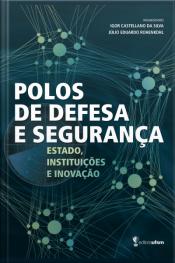 Polos De Defesa E Segurança: Estado, Instituições E Inovação