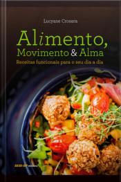 Alimento, Movimento E Alma