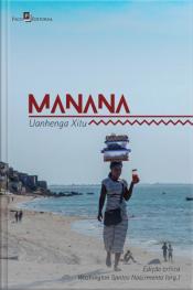 Manana: Uanhenga Xitu (edição Crítica)