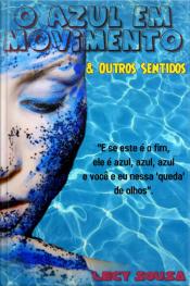 O Azul Em Movimento & Outros Sentidos: Relaxe! Não É O Fim!