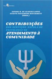 Contribuições Dos Serviços-escola De Psicologia No Atendimento À Comunidade
