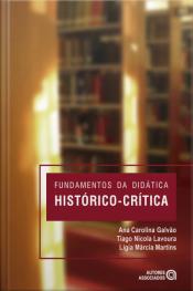 Fundamentos Da Didática Histórico-crítica