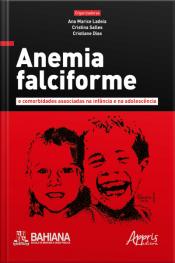 Anemia Falciforme E Comorbidades Associadas Na Infância E Na Adolescência