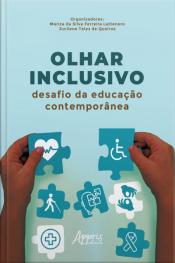 Olhar Inclusivo: Desafio Da Educação Contemporânea