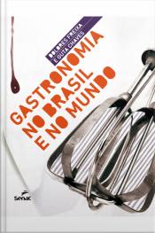 Gastronomia No Brasil E No Mundo
