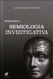 Introdução À Semiologia Investigativa