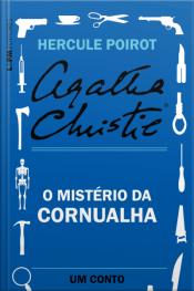 O Mistério Da Cornualha: Um Conto De Hercule Poirot