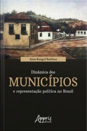 Dinâmica Dos Municípios E Representação Política No Brasil