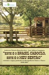 """""""este É O Brasil Caboclo, Este É O Meu Sertão"""""""