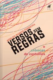 Versos Sem Regra E Crônicas De Costumes