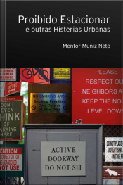 Proibido Estacionar E Outras Histerias Urbanas