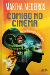 Comigo No Cinema: Reflexões Depois Do The End