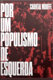 Por Um Populismo De Esquerda