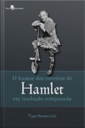 O Humor Dos Coveiros De Hamlet Em Tradução Comparada