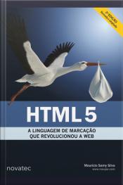Html5: A Linguagem De Marcação Que Revolucionou A Web