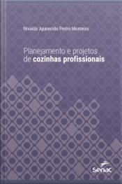 Planejamento E Projetos De Cozinhas Profissionais