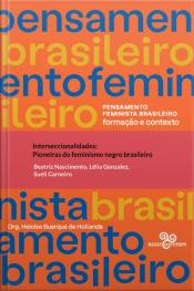 Interseccionalidades: Pioneiras Do Feminismo Negro Brasileiro