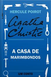 A Casa De Marimbondos: Um Conto De Hercule Poirot