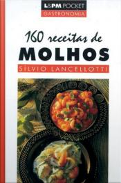 160 Receitas De Molhos