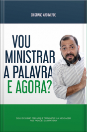 Vou Ministrar A Palavra, E Agora?