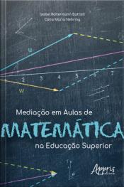 Mediação Em Aulas De Matemática Na Educação Superior