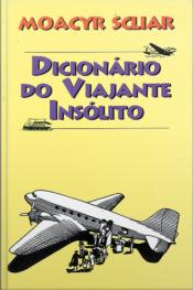 Dicionário Do Viajante Insólito