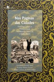 Nas Páginas Das Cidades : História, Cultura E Modernidade Em Ribeirão Preto, Sp (1883-1964)