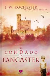 O Condado De Lancaster: Pelo Espírito Jw Rochester