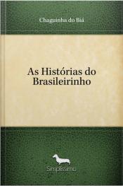 As Histórias Do Brasileirinho