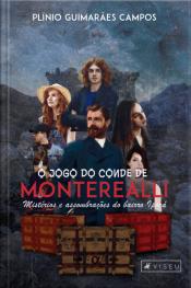 O Jogo Do Conde De Monterealli: Mistérios E Assombrações Do Bairro Iporá