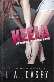 Keela: Um Romance Dos Irmãos Slater
