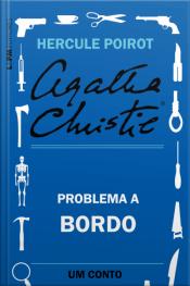 Problema A Bordo: Um Conto De Hercule Poirot