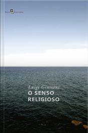 O Senso Religioso: Primeiro Volume Do Percurso