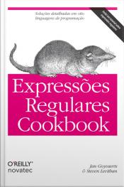 Expressões Regulares Cookbook: Soluções Detalhadas Em Oito Linguagens De Programação