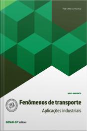 Fenômenos De Transporte: Aplicações Industriais
