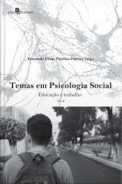 Temas Em Psicologia Social: Educação E Trabalho (vol. Ii)