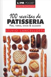 100 Receitas De Patisseria