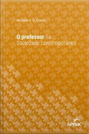 O Professor Na Sociedade Contemporânea