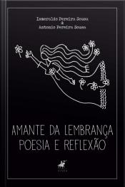 Amante Da Lembrança: Poesia E Reflexão
