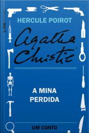 A Mina Perdida: Um Conto De Hercule Poirot