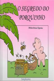 O Segredo Do Porquinho