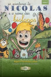 As Aventuras De Nicolas: E O Reino Das Biolapas