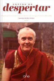 Contos Do Despertar: Viagens,ensinamentos E Transcendência Com Namgyal Rimpoche (1931-2003)
