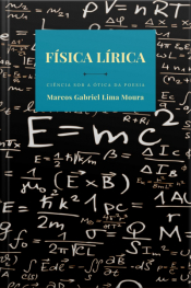 Física Lírica: Ciência Sob A Ótica Da Poesia